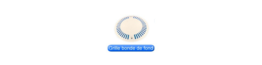 Grille bride & joints de bonde de fond
