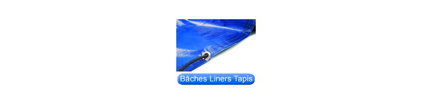 Liners bâches & tapis